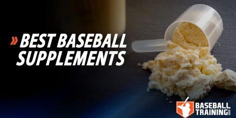 Best Baseball Supplements