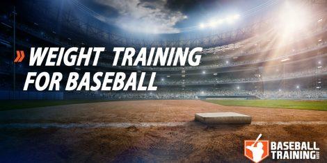 weight training for baseball