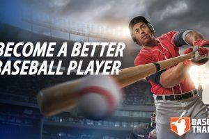 Become a Better Baseball Player