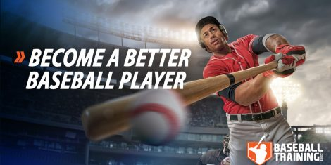 Become a Better Baseball Player