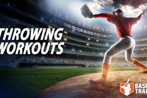 Throwing Workouts for Baseball
