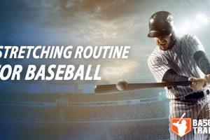 baseball stretching routine