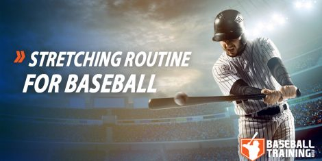 baseball stretching routine