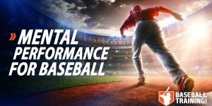 Mental Performance for Baseball