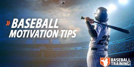 Baseball Motivation Tips