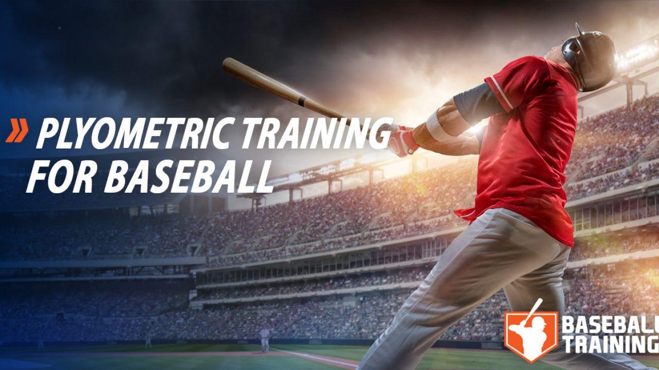 Plyometric Training for Baseball - How To Train Properly